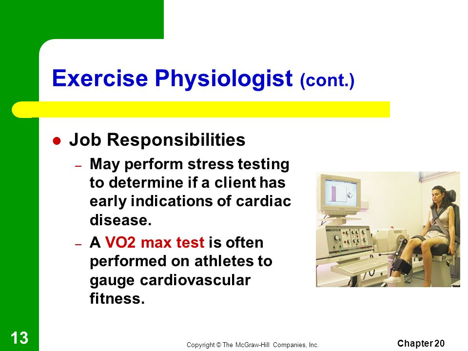 Exercise Physiologist (cont.)