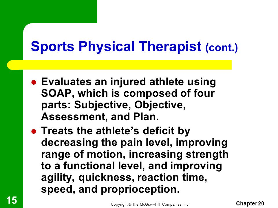 Sports Physical Therapist (cont.)