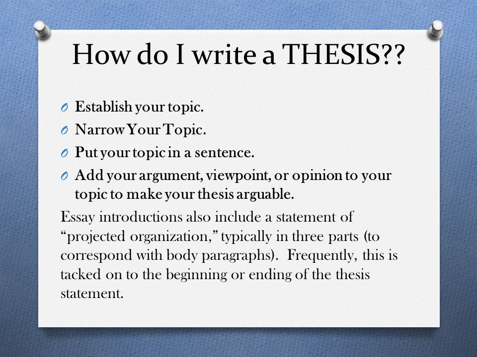 essay how to write a thesis statement The thesis statement is the brief articulation of your paper's central argument and purpose you might hear it referred to as simply a thesis every scholarly paper should have a thesis statement, and strong thesis statements are.