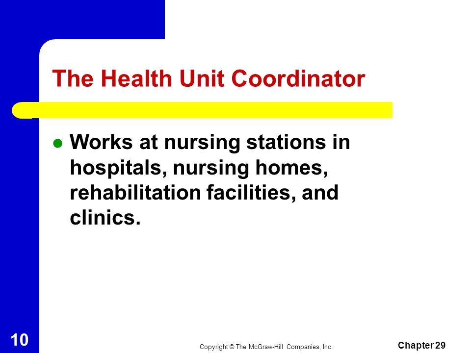 The Health Unit Coordinator