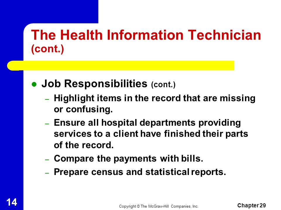 The Health Information Technician (cont.)