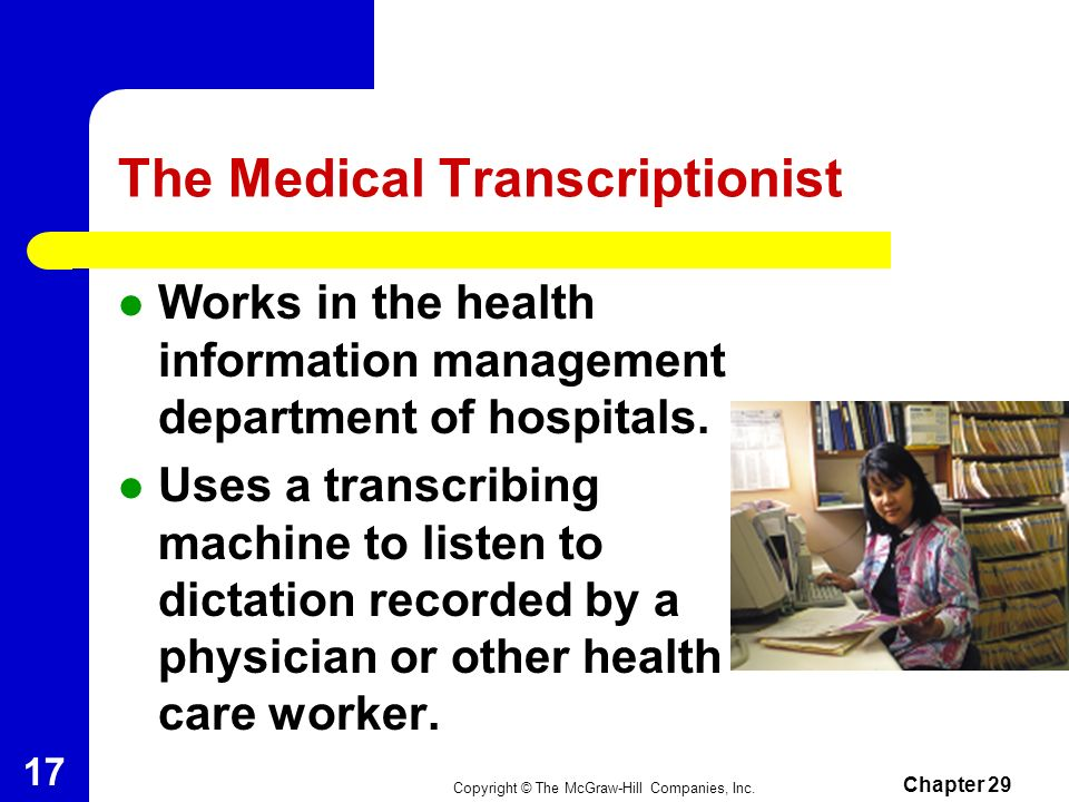 The Medical Transcriptionist