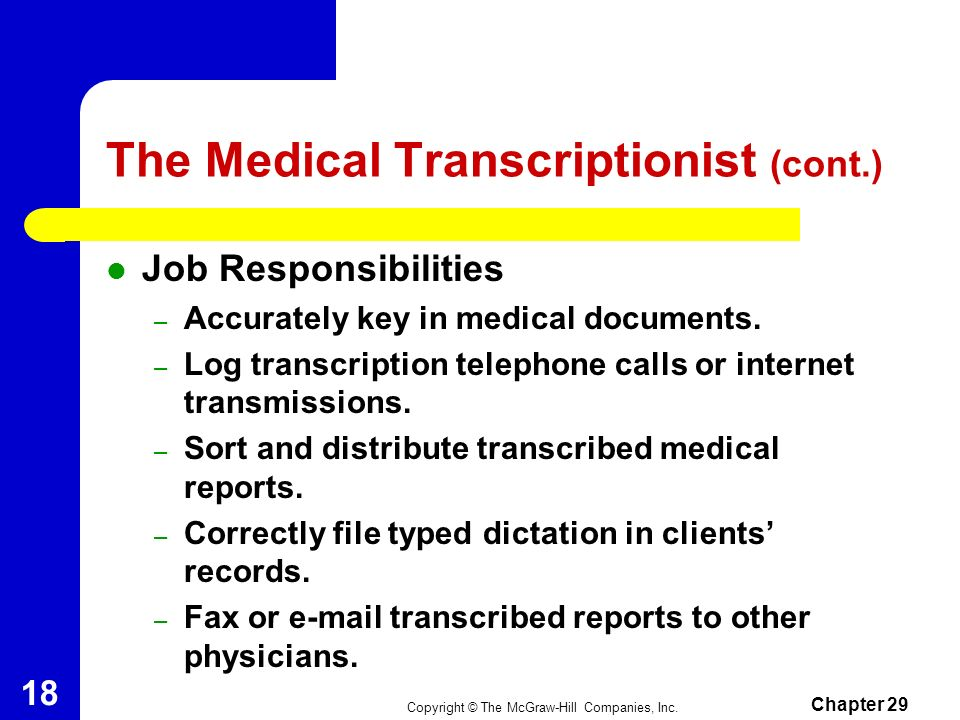 The Medical Transcriptionist (cont.)