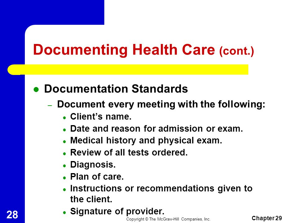 Documenting Health Care (cont.)