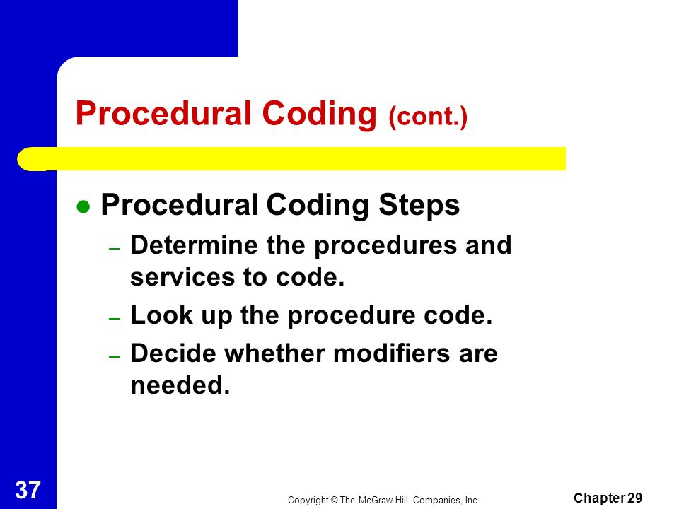 Procedural Coding (cont.)