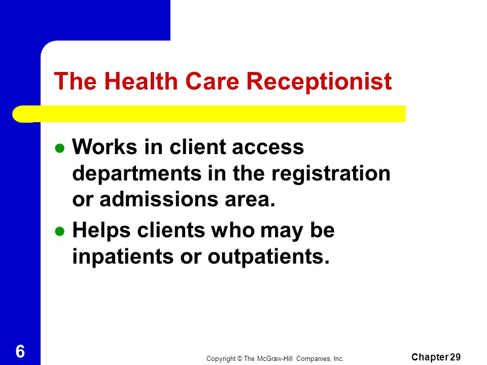 The Health Care Receptionist