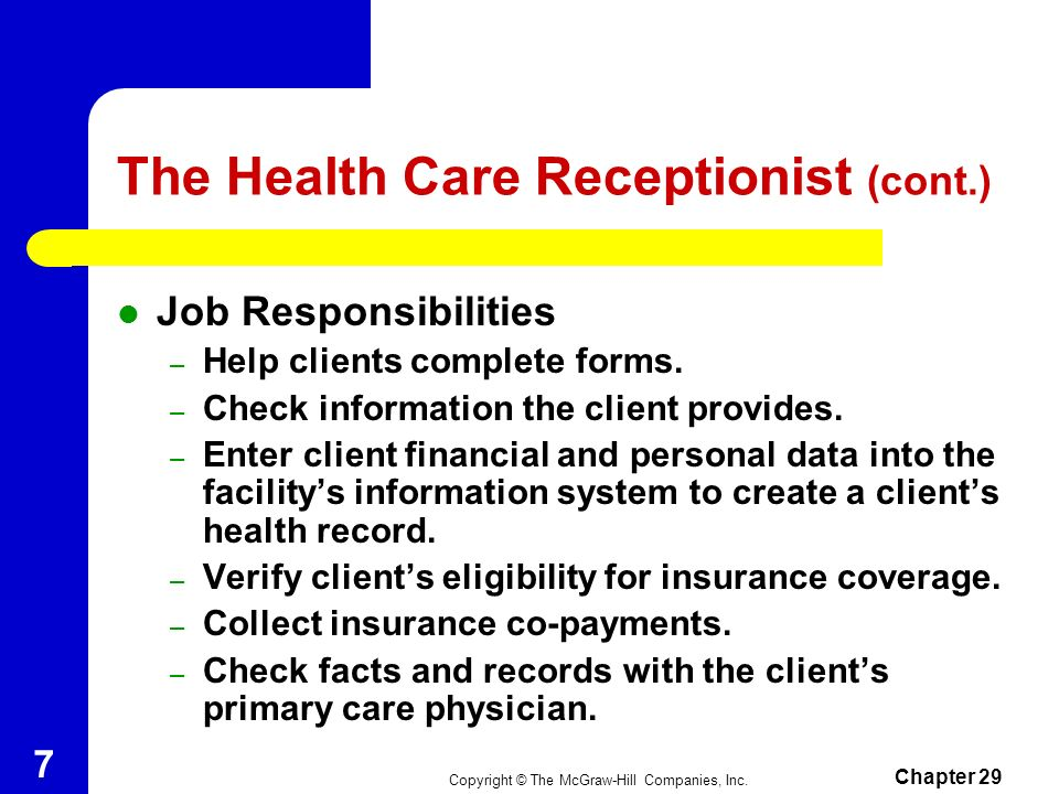The Health Care Receptionist (cont.)