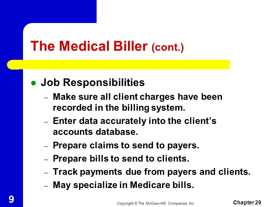 The Medical Biller (cont.)