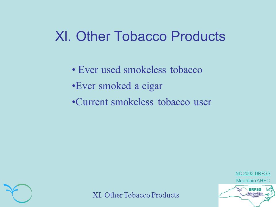 XI. Other Tobacco Products