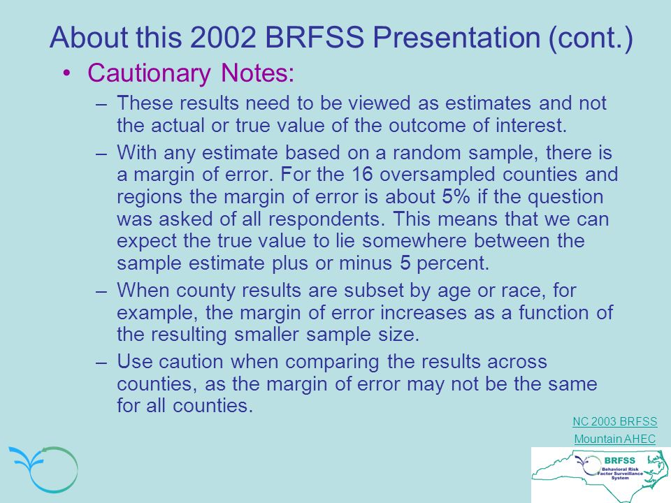 About this 2002 BRFSS Presentation (cont.)
