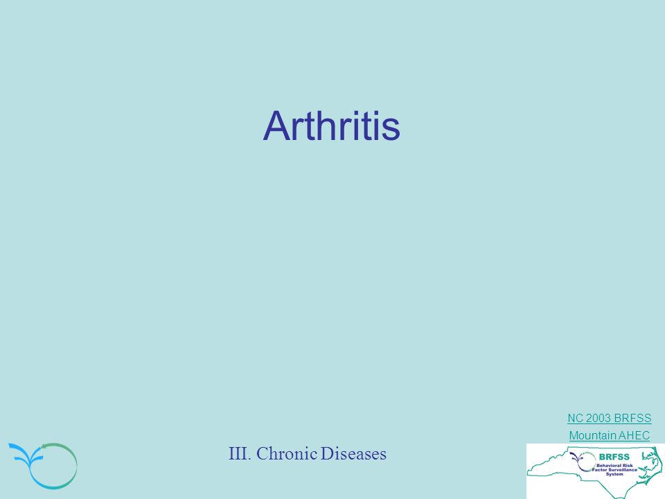 Arthritis III. Chronic Diseases