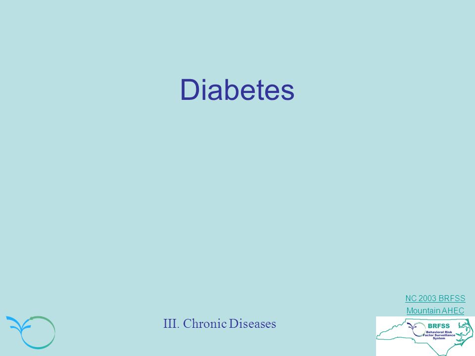Diabetes III. Chronic Diseases