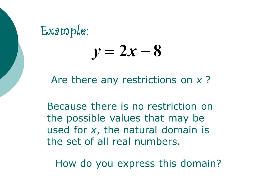 Example: Are there any restrictions on x