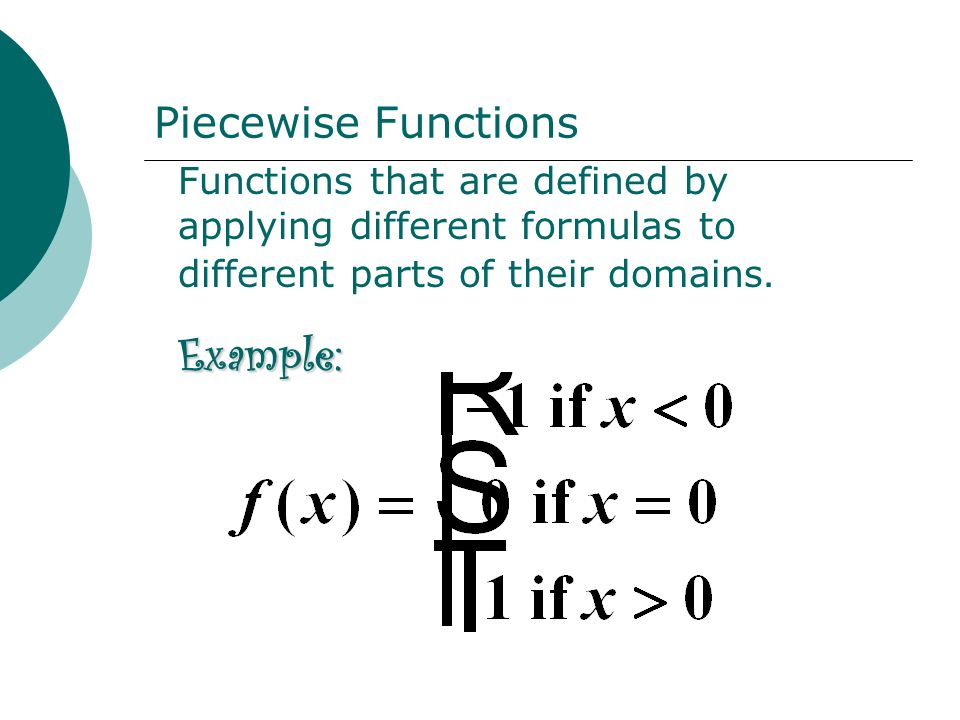 Example: Piecewise Functions