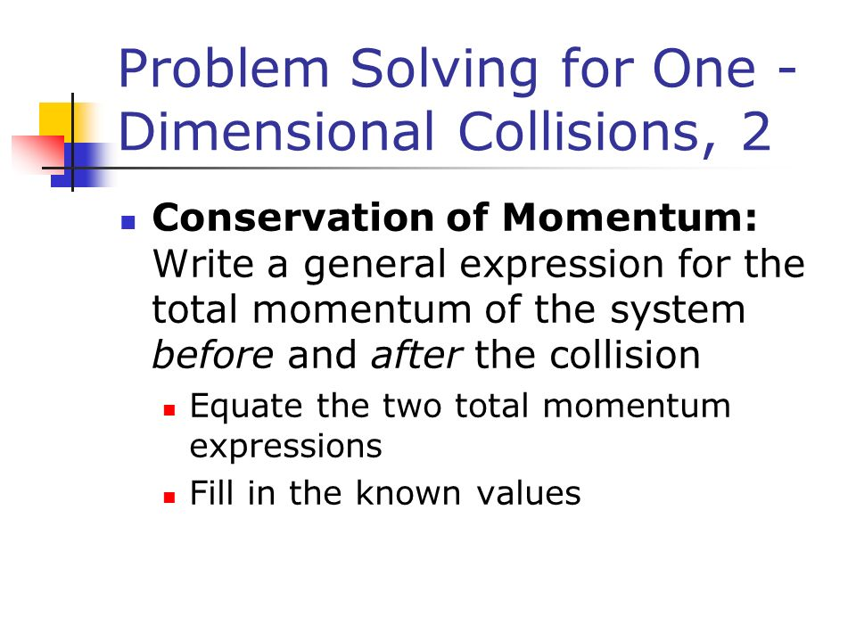 Mechanics: Momentum and Collisions