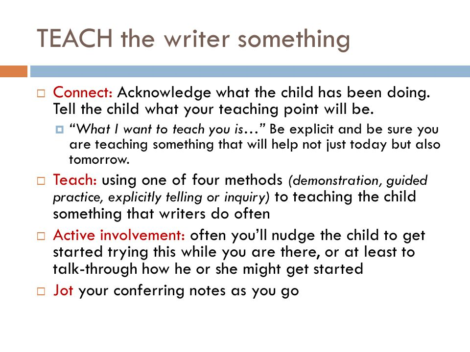 TEACH the writer something