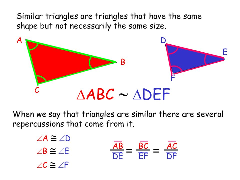 Similar triangles are triangles that have the same shape but not necessarily the same size.