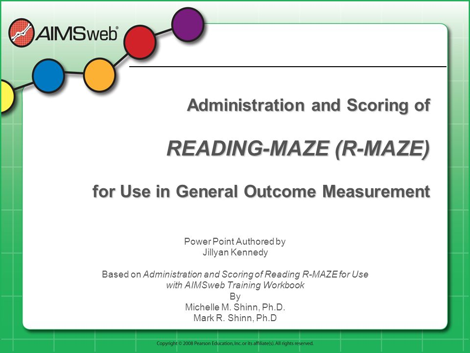 Administration and Scoring of READING-MAZE (R-MAZE) for Use in General Outcome Measurement