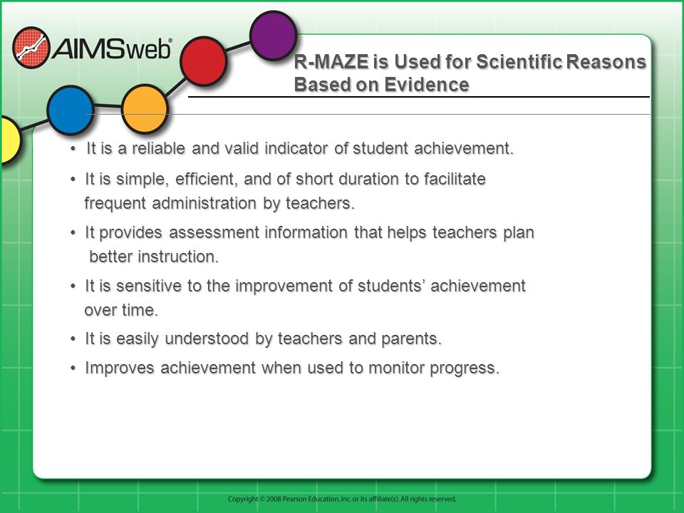 R-MAZE is Used for Scientific Reasons Based on Evidence