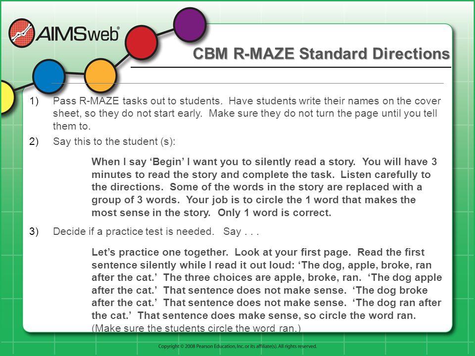 CBM R-MAZE Standard Directions