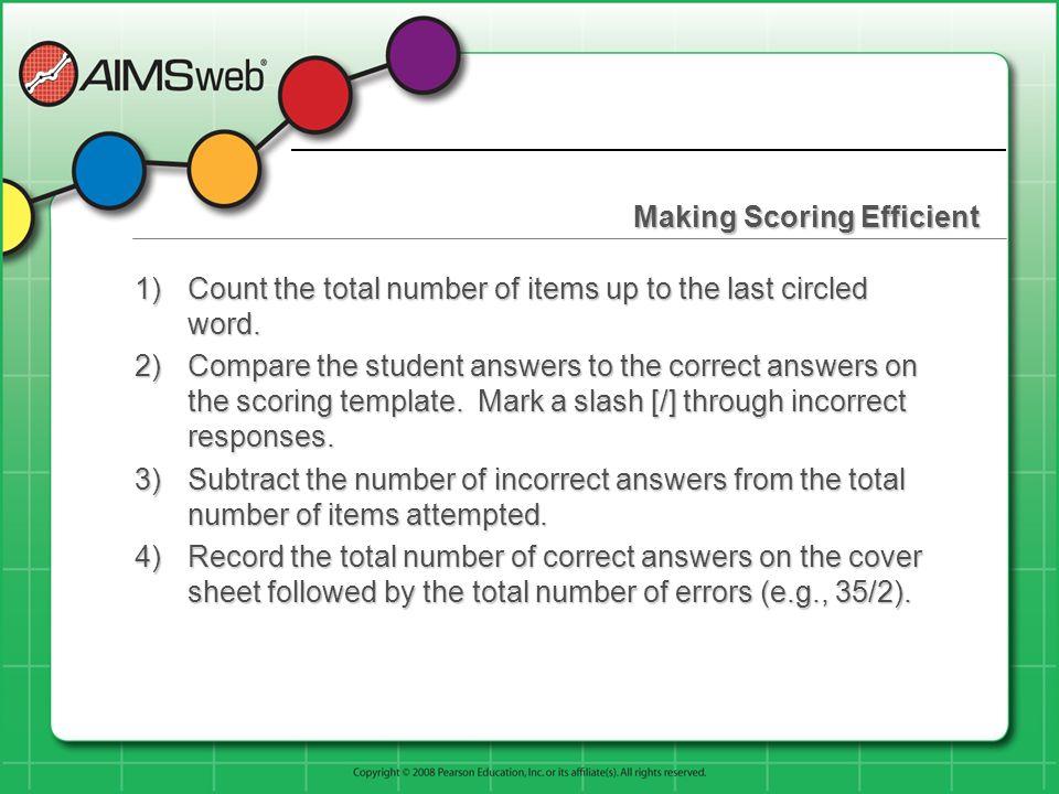 Making Scoring Efficient