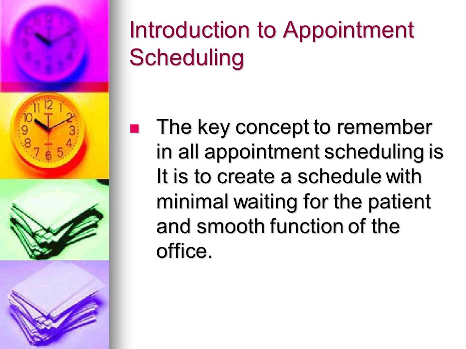 Introduction to Appointment Scheduling - ppt video online download