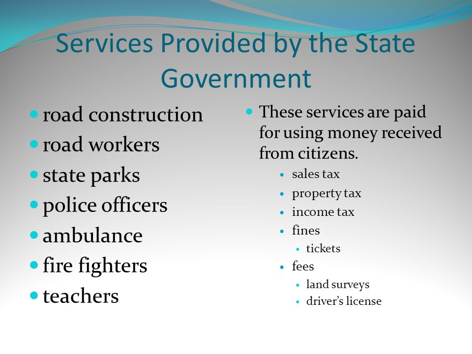 Services Provided by the State Government