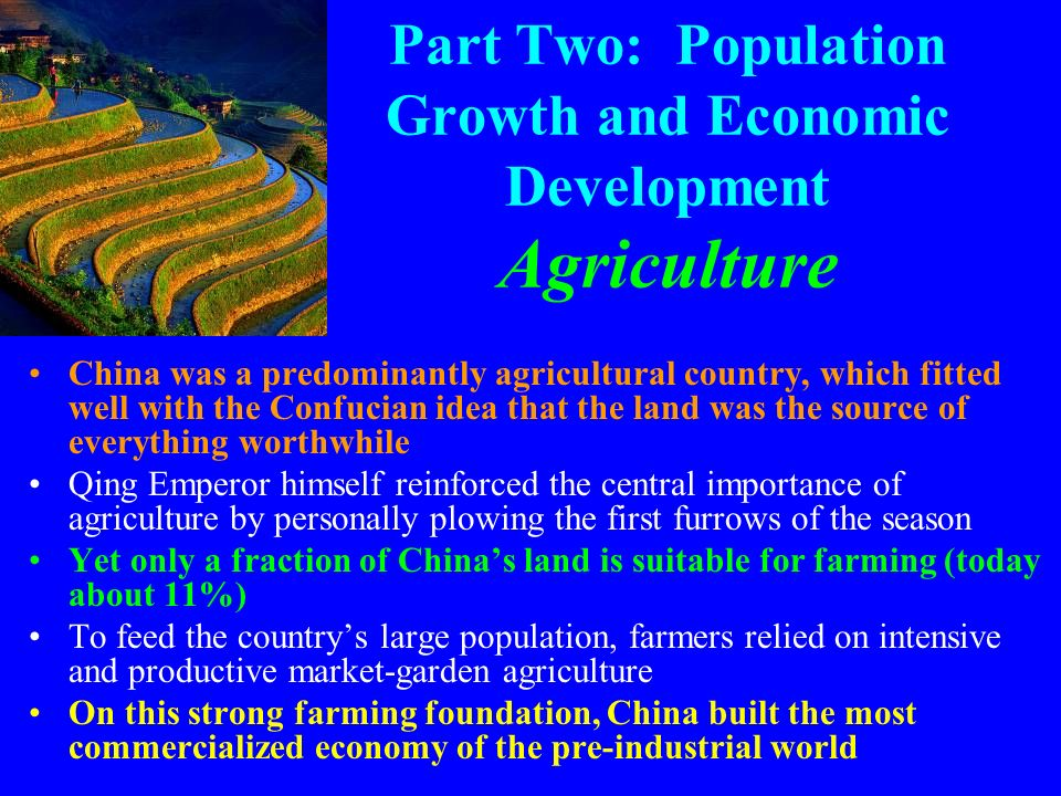 Part Two: Population Growth and Economic Development Agriculture