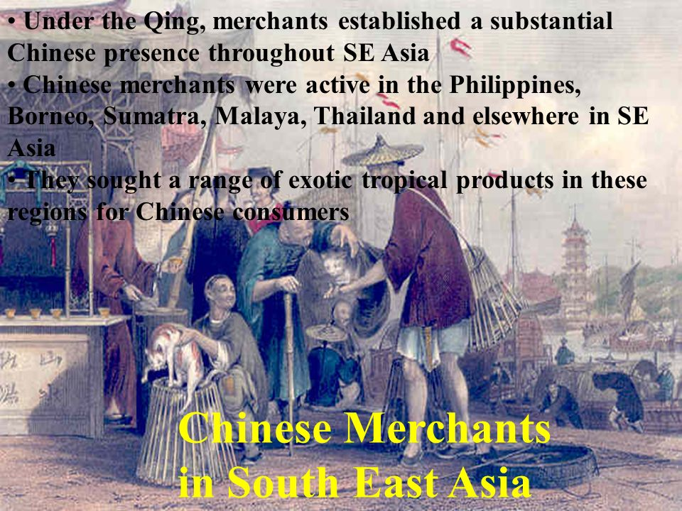 Chinese Merchants in South East Asia