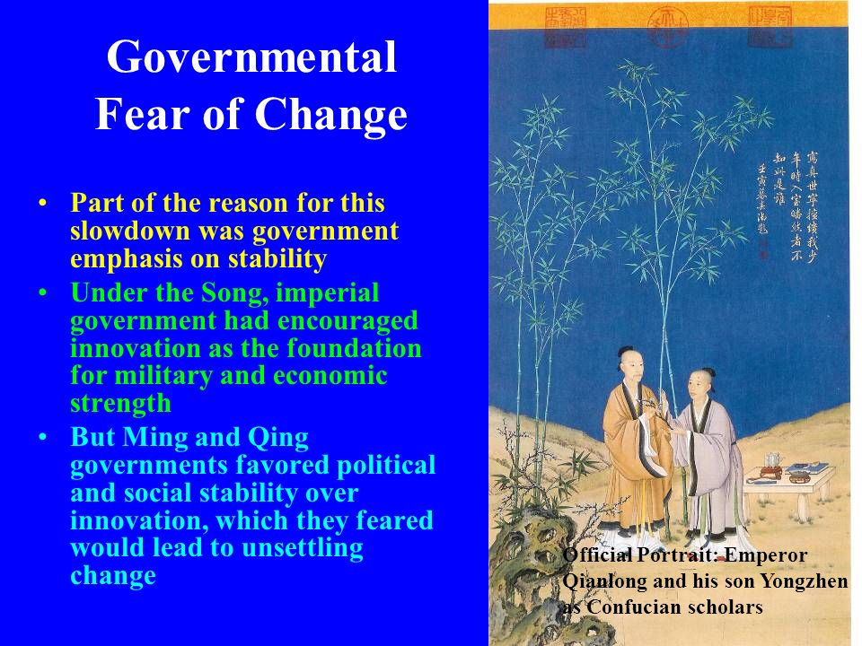 Governmental Fear of Change