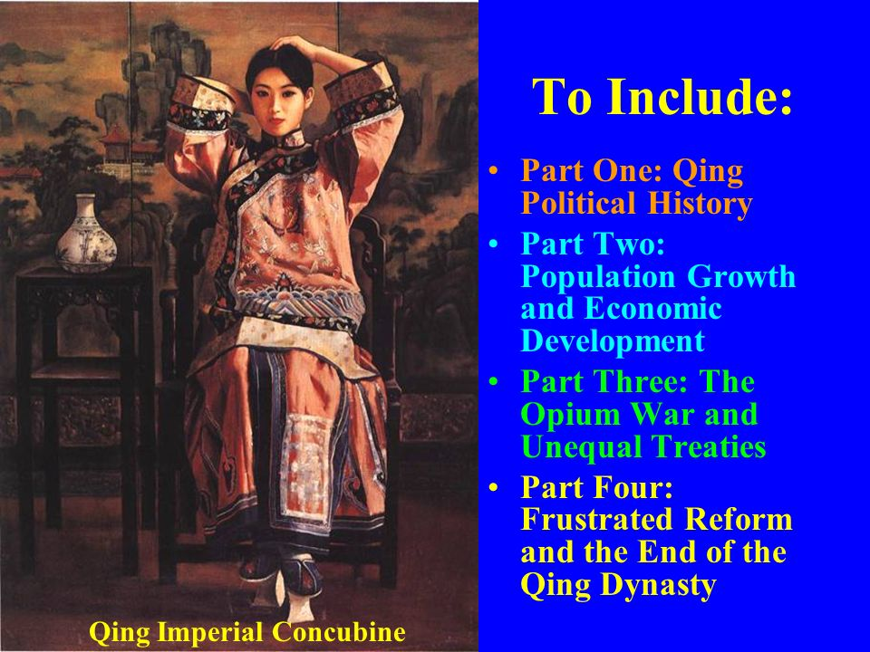 To Include: Part One: Qing Political History