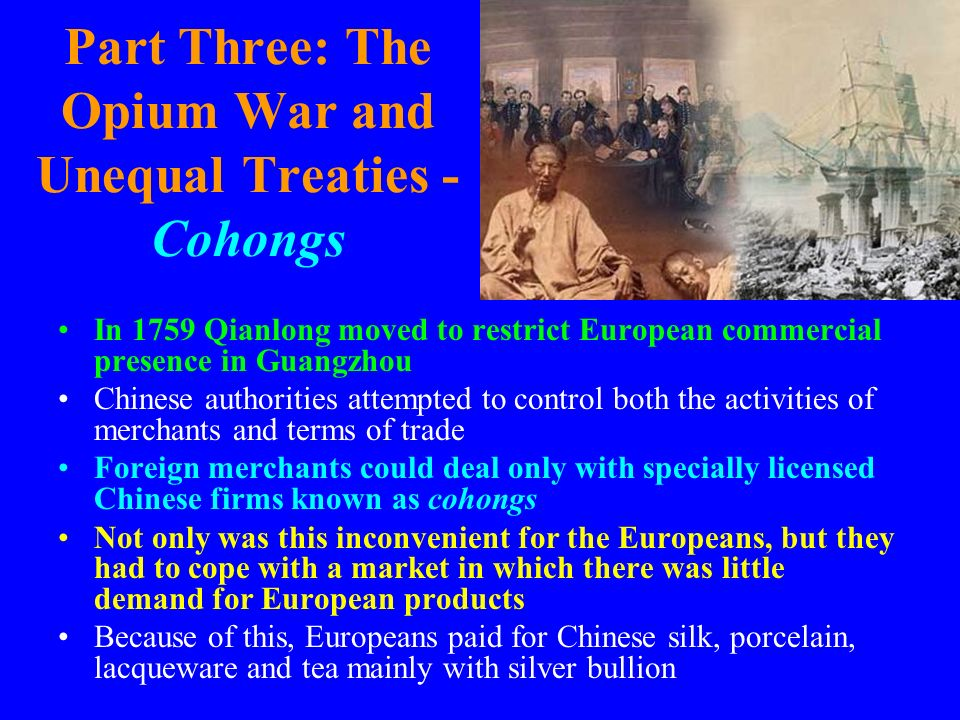 Part Three: The Opium War and Unequal Treaties - Cohongs