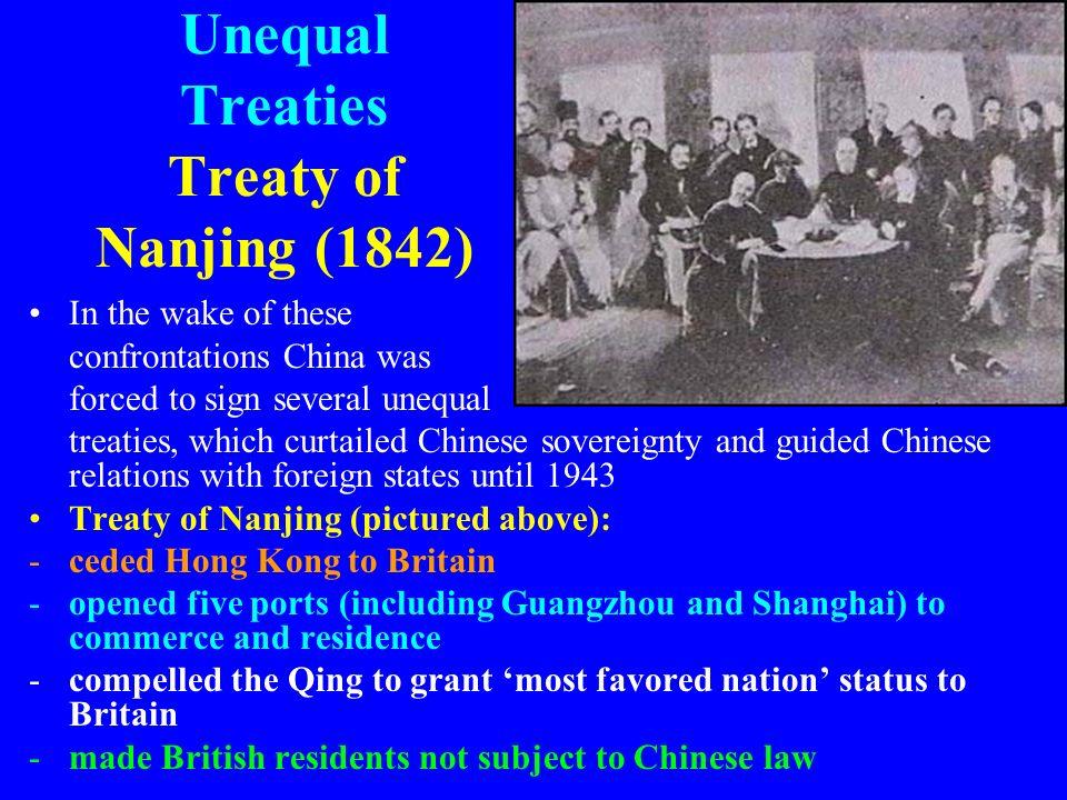 Unequal Treaties Treaty of Nanjing (1842)