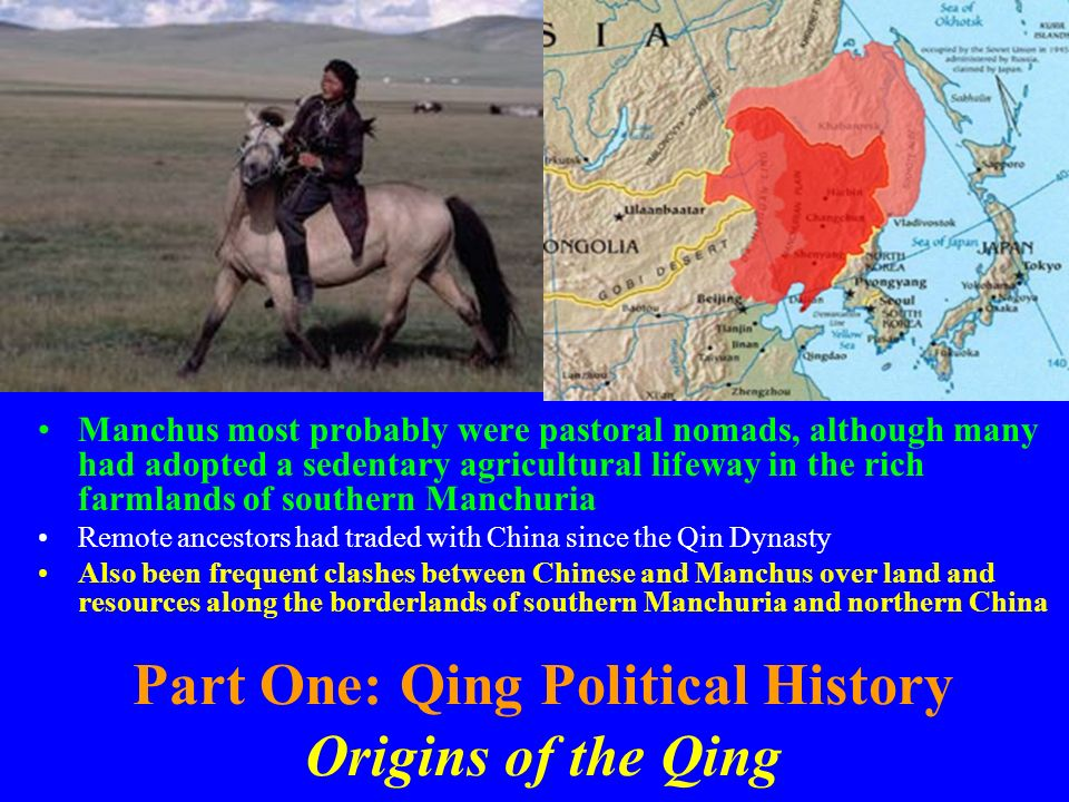 Part One: Qing Political History Origins of the Qing