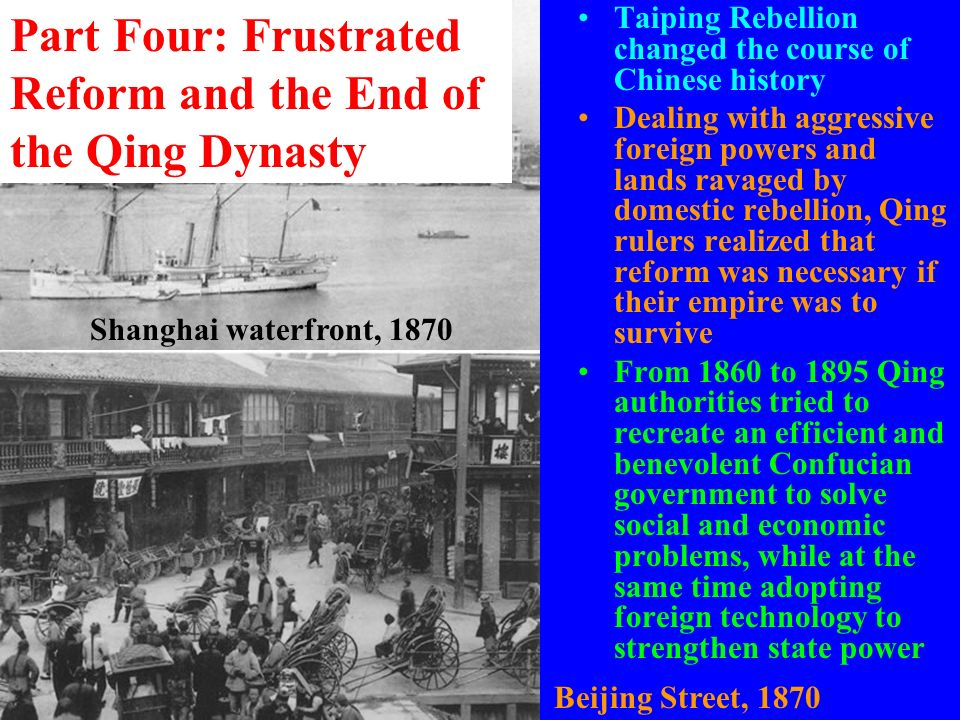 Part Four: Frustrated Reform and the End of the Qing Dynasty