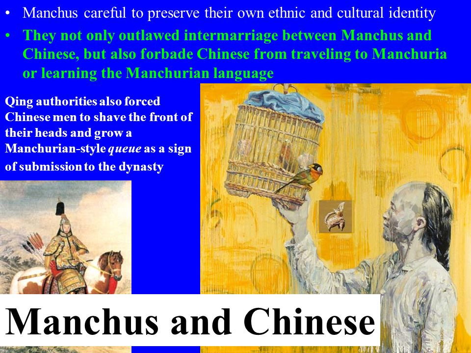 Manchus careful to preserve their own ethnic and cultural identity