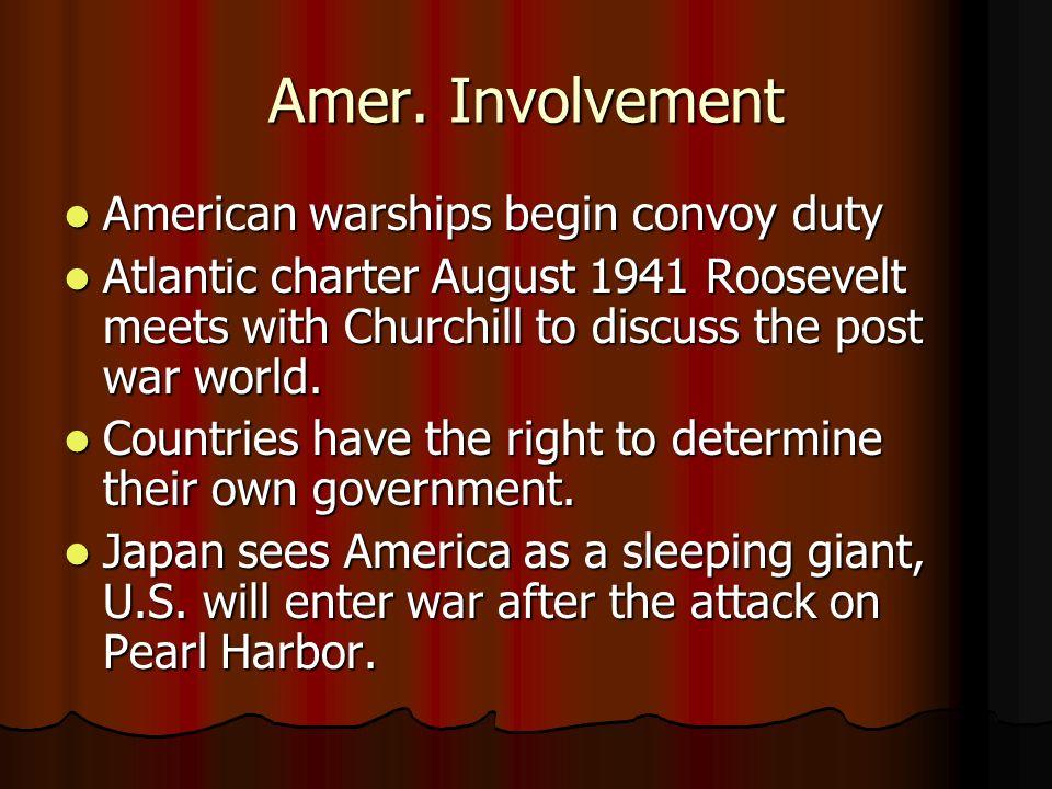 Amer. Involvement American warships begin convoy duty