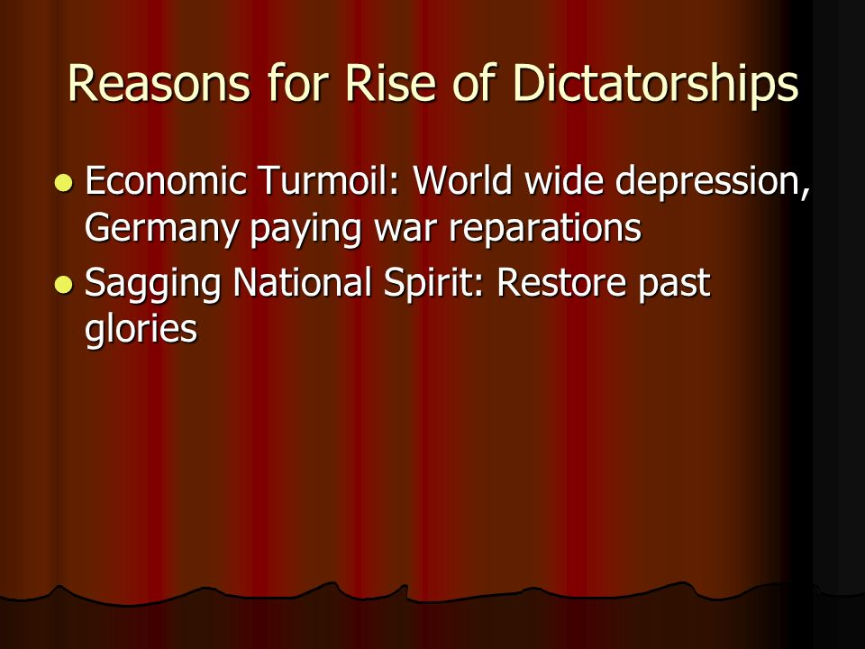 Reasons for Rise of Dictatorships
