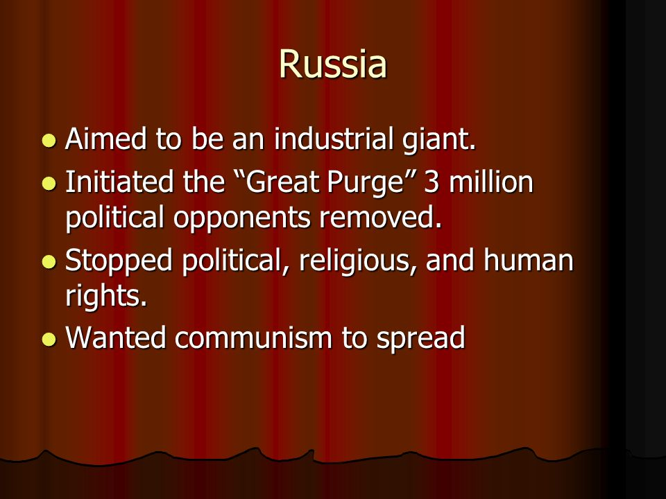Russia Aimed to be an industrial giant.
