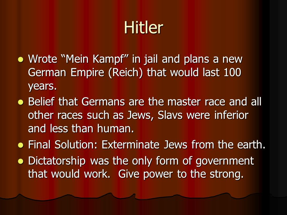 Hitler Wrote Mein Kampf in jail and plans a new German Empire (Reich) that would last 100 years.