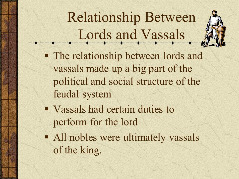vassals and lords relationship trust