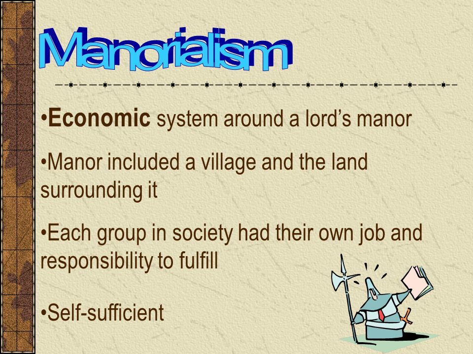 a description of manorialism an economic system that existed in western europe Feudalism, also called feudal system or feudality, french féodalité, historiographic construct designating the social, economic, and political conditions in western europe during the early middle ages, the long stretch of time between the 5th and 12th centuries.