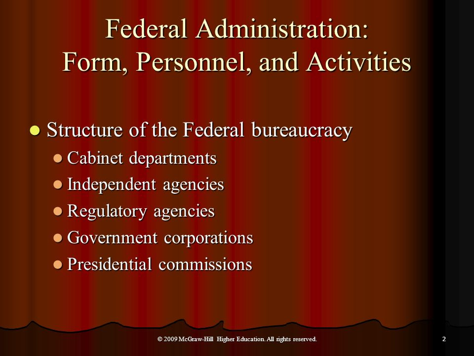 Federal Administration: Form, Personnel, and Activities