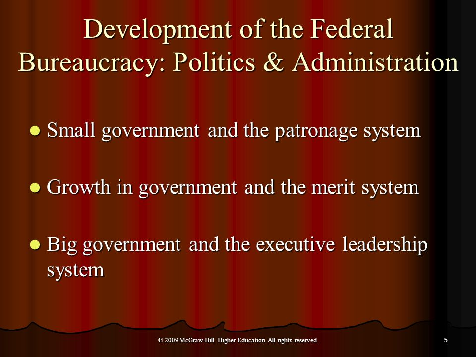 Development of the Federal Bureaucracy: Politics & Administration