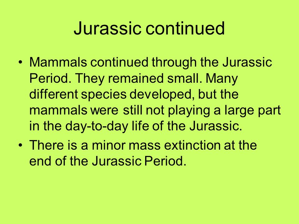 Jurassic continued