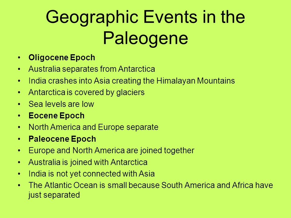 Geographic Events in the Paleogene