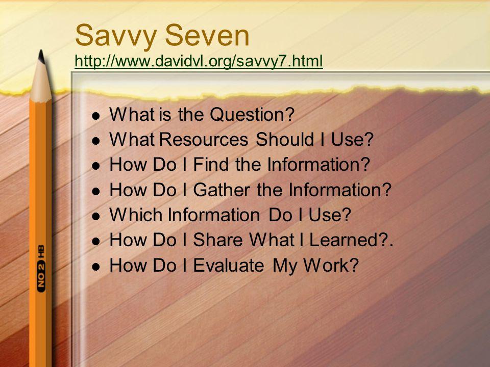 Savvy Seven http://www.davidvl.org/savvy7.html