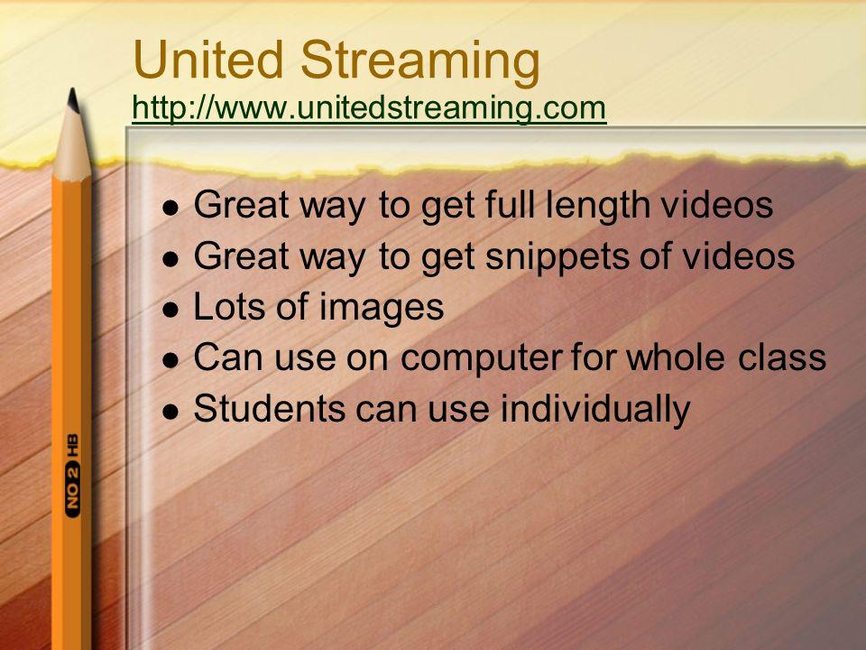 United Streaming http://www.unitedstreaming.com