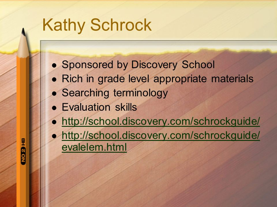 Kathy Schrock Sponsored by Discovery School