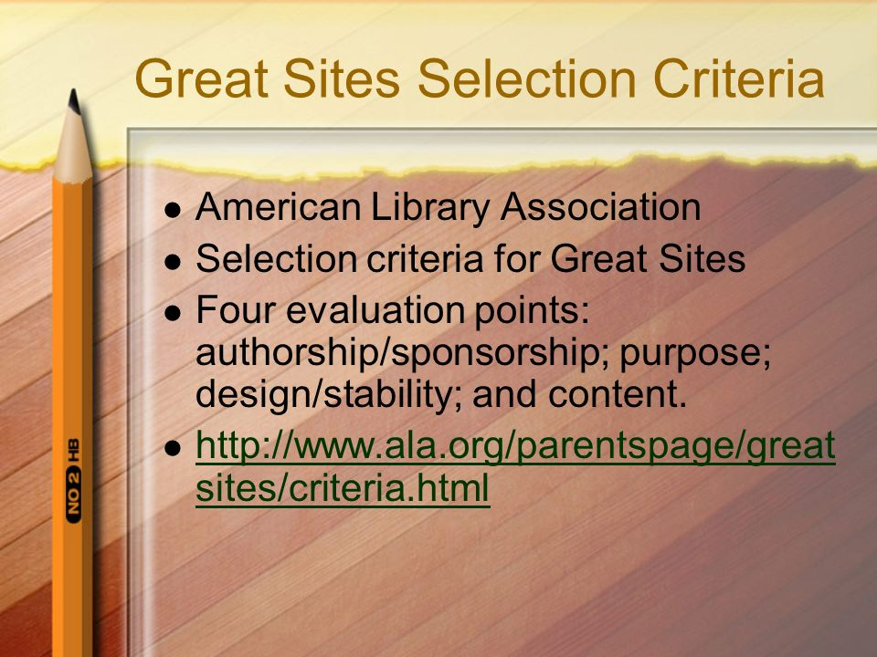 Great Sites Selection Criteria